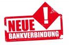 NEUE BANKVERBINDUNG BEACHTEN!!!!